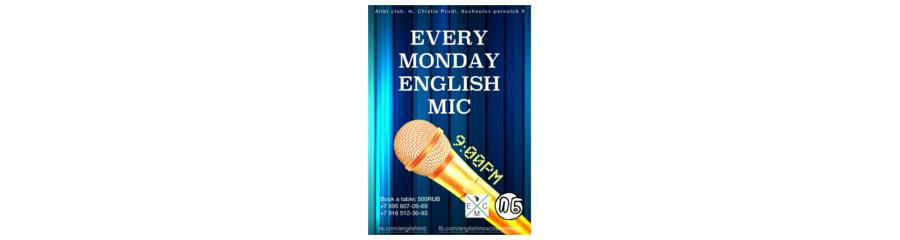 EVERY MONDAY ENGLISH MIC
