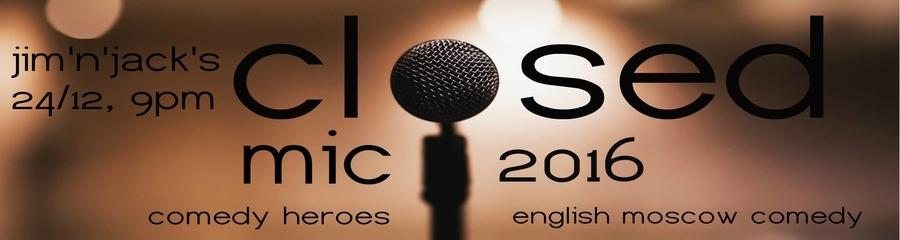 EMC's Closed Mic 2016 (English Stand-up)