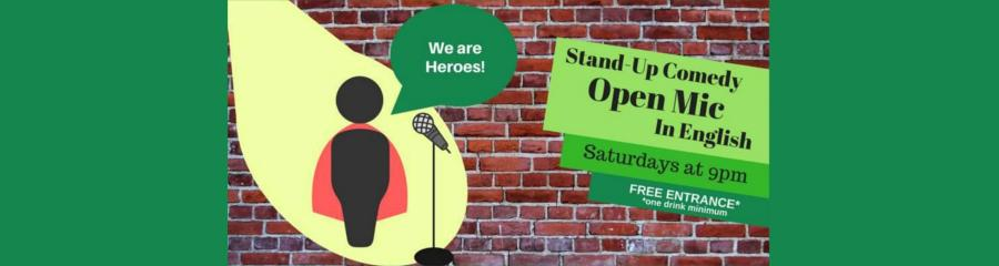 We Are Heroes! Stand-Up Open Mic